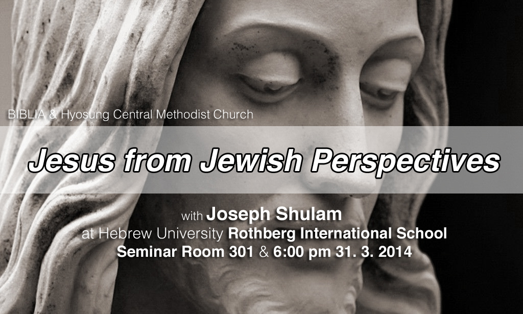 Jesus From Jewish Perspectives